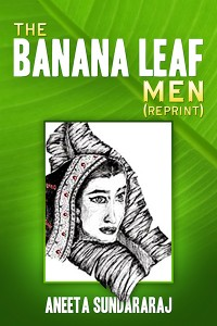 The Banana Leaf Men (Reprint)